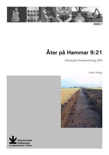 Åter till Hammar 9:21. Arkeologisk förundersökning 2008. Rapport ...