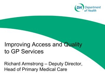 Improving Access and Quality to GP Services