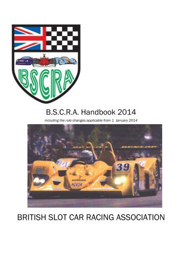 2013 Rtr 12 Hour Endurance Race Rules Wellington Slot Car Club