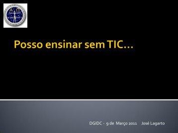 Posso ensinar sem TIC… - ERTE