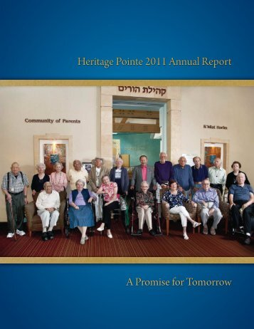 Heritage Pointe 2011 Annual Report A Promise for Tomorrow