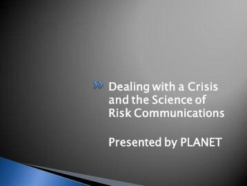 Dealing with a Crisis and the Science of Risk Communications ...