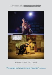 Annual Report 2012-2013 - Frantic Assembly