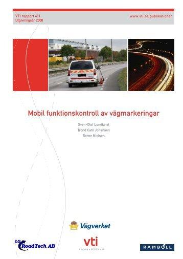 Mobil funktionskontroll av vägmarkeringar - VTI