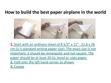 How to build the best paper airplane in the world 1.