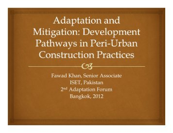 Fawad Khan, Senior Associate ISET, Pakistan 2nd Adaptation Forum ...
