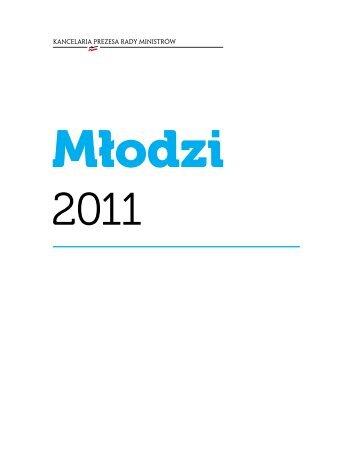 Młodzi 2011 - Raport Polska 2030 - Kancelaria Prezesa Rady ...