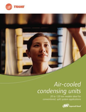 Air-cooled condensing units - 20 to 120 ton models ideal for ... - Dalkia