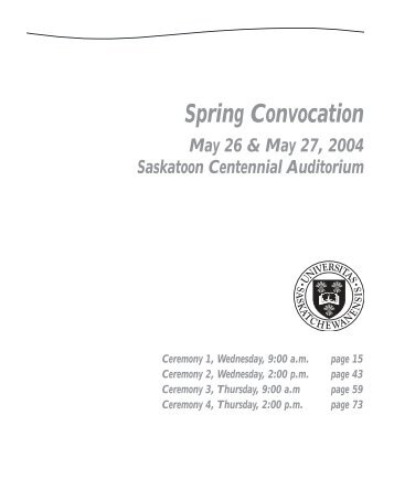 Spring Convocation - Students - University of Saskatchewan