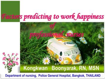 Factors predicting to work happiness professional nurses - IUPUI