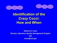 Identification of the Crazy Cocci, How and When by ... - SWACM