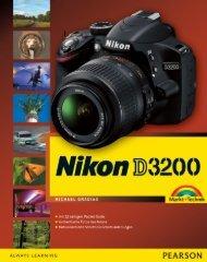Nikon D3200 *978-3-8272-4805-3* © 2012 Pearson Deutschland ...