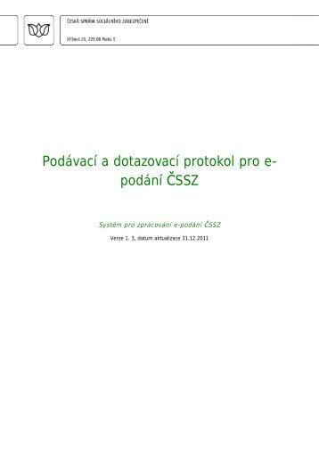 Podávací a dotazovací protokol pro e-podání ČSSZ - Česká správa ...
