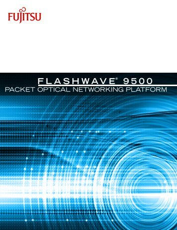 Flashwave® 9500 Overview - JM Fiber Optics, Inc.