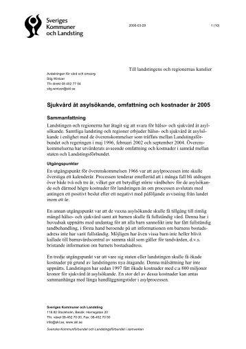 Sjukvård åt asylsökande, omfattning och kostnader år 2005