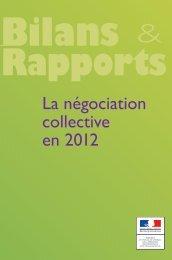Bilan de la négociation collective en 2012 - Ministère du Travail, de l ...