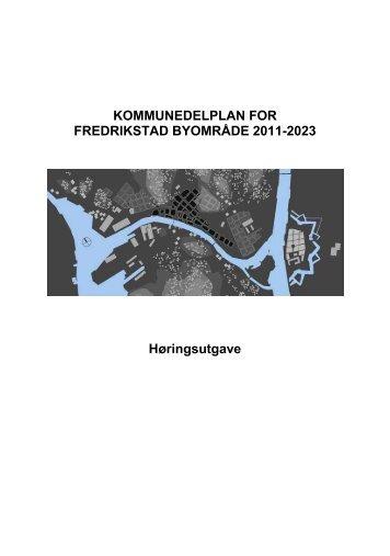 KOMMUNEDELPLAN FOR FREDRIKSTAD BYOMRÅDE 2011-2023 ...
