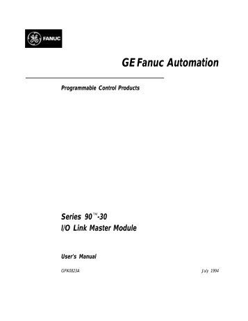 Series 90-30 I/O Link Master Module User's Manual, GFK-0823A