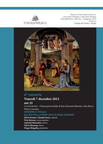 4° concerto Venerdì 7 dicembre 2012 ore 21 - Chivasso in Musica