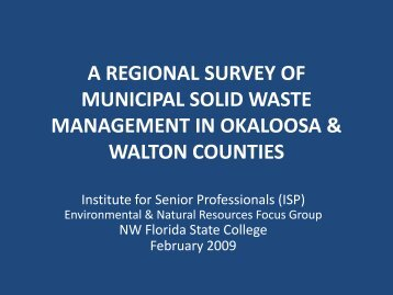 A Regional STUDY OF SOLID WASTE ... - Okaloosa County