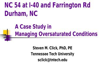 NC 54 at I-40 and Farrington Rd Durham, NC A Case Study in ...