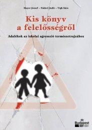 Kis könyv a felelősségről - Mérei Ferenc Fővárosi Pedagógiai és ...