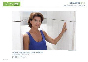 SEMAINE N°19 LES DOSSIERS DE TÉVA - INÉDIT