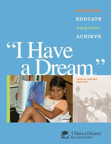 """2005-06 Annual Report - """"I Have a Dream"""" Foundation of Boulder ..."""