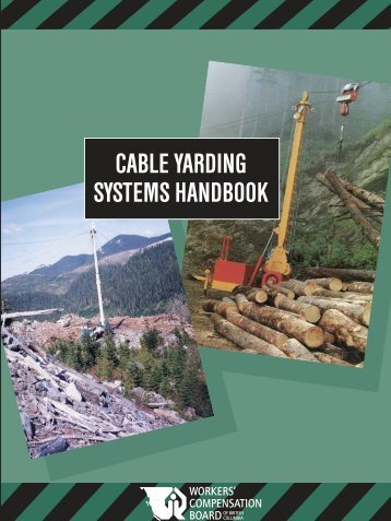 Cable Yarding Systems Handbook, BK49, WCB of BC - Courses
