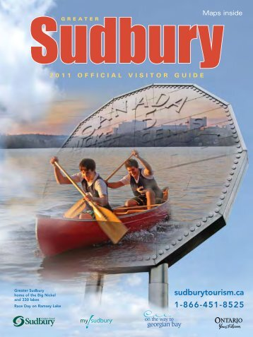 Greater Sudbury 2011 Official Visitor Guide - City of Greater Sudbury