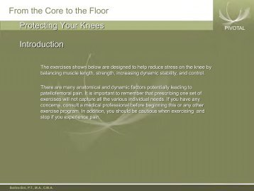 From the Core to the Floor Introduction Protecting Your Knees