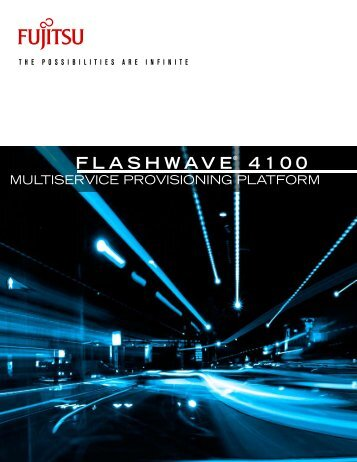 Flashwave® 4100 Brochure - JM Fiber Optics, Inc.