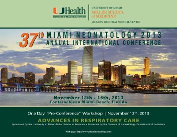 Please click here to view the Miami Neonatology 2013 brochure.