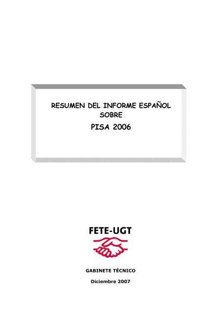 (RESUMEN DEL INFORME ESPAÑOL PISA 2006 _2_) - FETE-UGT