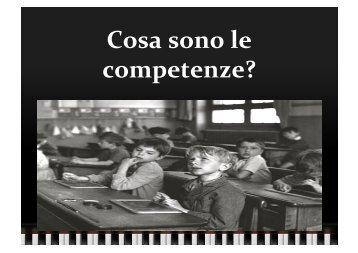 Cosa sono le competenze? - Scienze della Formazione