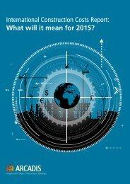 ARCADIS International Cost Construction Report 2015