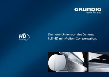 Full HD mit Motion Compensation. - Grundig