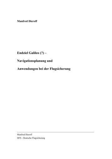 Manfred Dieroff Endziel Galileo - Arbeitskreis Luftverkehr ...