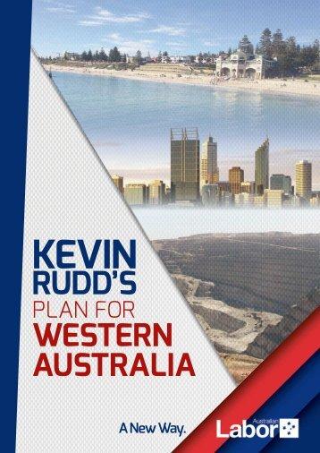 KEVIN RUDD'S POSITIVE PLAN fOR WESTERN AUSTRALIA