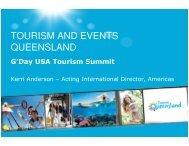 TOURISM AND EVENTS QUEENSLAND - Tourism Australia