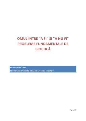 Probleme fundamentale de bioetica - Asociația Pro-vita