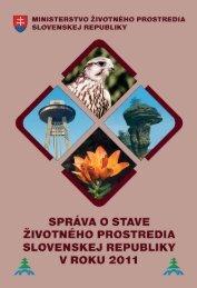 Správa o stave životného prostredia Slovenskej republiky v roku 2011
