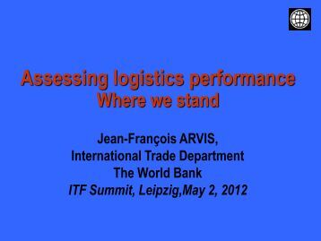 Assessing logistics performance - International Transport Forum's ...