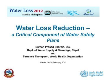 Water Loss Reduction – a Critical Component of ... - Iwa-waterloss.org