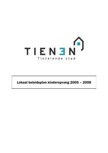 Lokaal beleidsplan kinderopvang 2005 – 2008 - Tienen