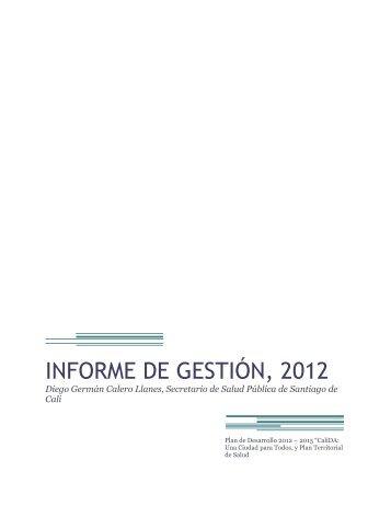 INFORME DE GESTIÓN, 2012 - CaliSaludable.gov.co