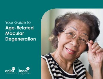 Download Your Guide to Age-Related Macular Degeneration - CNIB