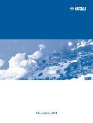 Tilinpäätös 2004 (pdf, 391 KB) - Vaisala