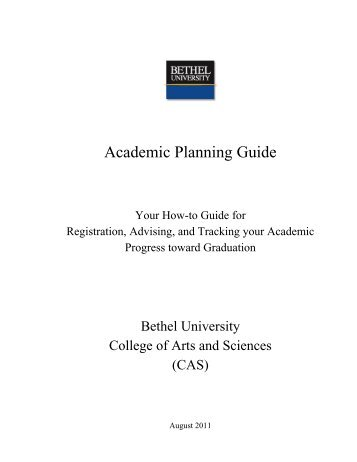 Academic Planning Guide - College of Arts & Sciences - Bethel ...