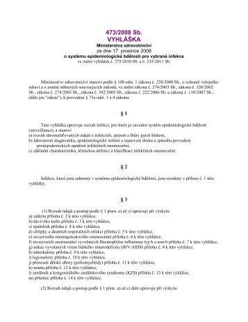 vyhláška č. 473/2008 Sb. o systému epidemiologické bdělosti pro ...